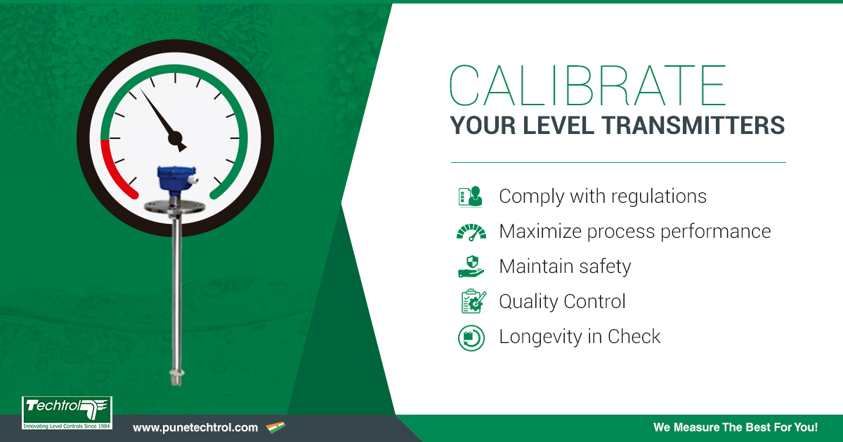 HOW OFTEN DO YOU CALIBRATE YOUR  LEVEL TRANSMITTERS?