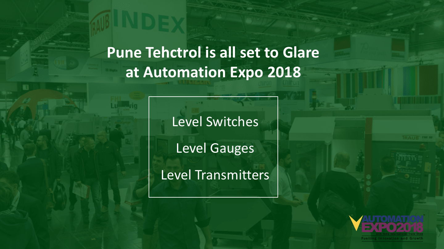 Pune Techtrols Level Measurement excellence going to glare at Automation Expo 2018